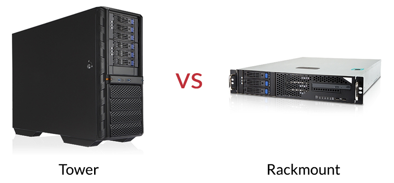 Rackmount versus Tower - Which should I choose?